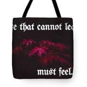 Life's Motto Tote Bag