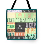 Lift Your Anchor Tote Bag