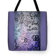Light And Love Tote Bag