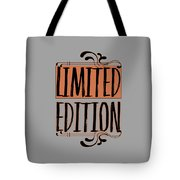 Limited Edition Tote Bag