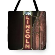 Lincoln Theater Sign Tote Bag
