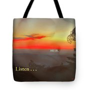 Listen . . . Hear Tote Bag