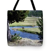 Live Dream Own Yellowstone Park Elk Herd Text Tote Bag