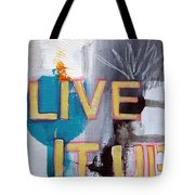 Live It Up Tote Bag by Linda Woods