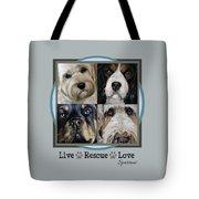 Live Rescue Love Tote Bag