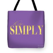 Live Simply Gold Lavender Tote Bag