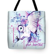 Live Without The Sunlight Owl Tote Bag