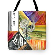 Living Dying Dead Tote Bag
