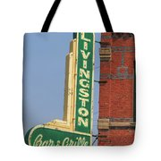 Livingston Bar And Grill Old Neon Sign Montana Tote Bag