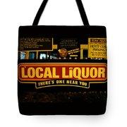 Local Liqour Tote Bag
