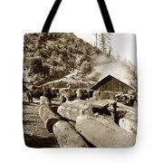 Logging With Oxen At A Saw Mill Sonoma County California Circa 1900 Tote Bag