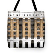London Bridge Hospital Tote Bag