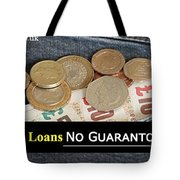 Long Term Loans For Bad Credit People With No Guarantor Needed Tote Bag