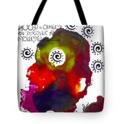 Look For Good In Others Tote Bag