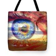 Look. See. Be. Tote Bag