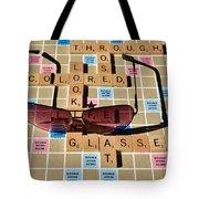 Looking At Life Through Rose Colored Glasses II Tote Bag