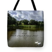 Lord Al I Need Is Your Love Tote Bag