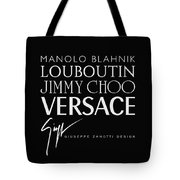Louboutin, Versace, Jimmy Choo - Black And White - Lifestyle And Fashion  Tote Bag