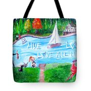 Love All Life Tote Bag