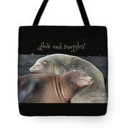 Love And Snuggles Tote Bag