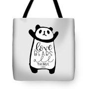 Love Bears All Things Tote Bag