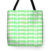 Love In Green Neon Tote Bag