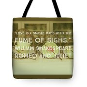 Love Is A Smoke Tote Bag