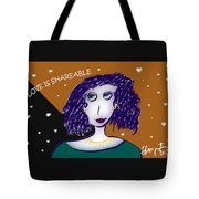 Love Is Shareable Tote Bag