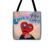 Love Is The Cure Tote Bag