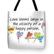 Love Looms Large Tote Bag