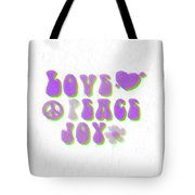 Love Peace And Joy 11 Tote Bag