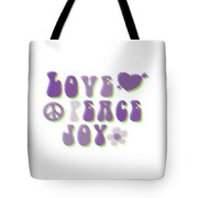 Love Peace And Joy Tote Bag
