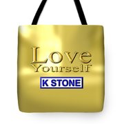 Love Yourself Tote Bag