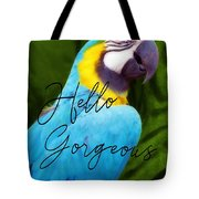 Macaw Quote Tote Bag