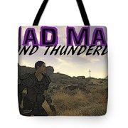 Mad Max Beyond Thunderdome Tote Bag