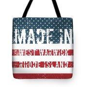 Made In West Warwick, Rhode Island Tote Bag