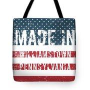 Made In Williamstown, Pennsylvania Tote Bag