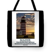 Maine Good Morning West Quoddy Head Lighthouse Tote Bag