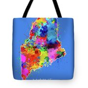 Maine Map Color Splatter 3 Tote Bag
