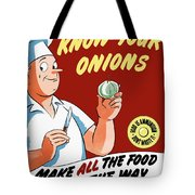Make All The Food Go All The Way Tote Bag