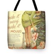 Make It Merry...make It Mojud Tote Bag