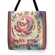 Make The Circle Bigger Tote Bag