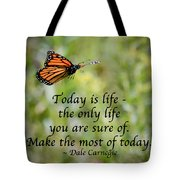 Make The Most Of Today Tote Bag