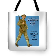 Make The Regular Army Your Career Tote Bag