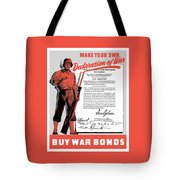 Make Your Own Declaration Of War Tote Bag