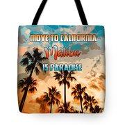 Malibu Is Paradise Tote Bag