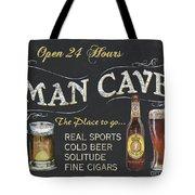Man Cave Chalkboard Sign Tote Bag