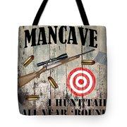 Mancave Hunt Tail Tote Bag