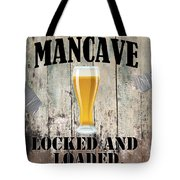 Mancave Locked And Loaded Tote Bag