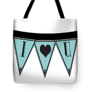 Pennant Deco Blues Streamer Sign I Love You Tote Bag